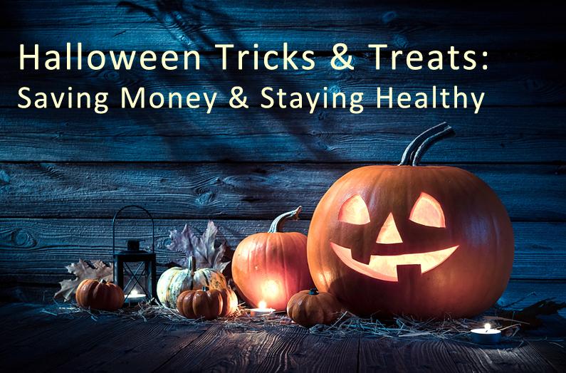 Saving Money & Staying Healthy: Halloween Edition