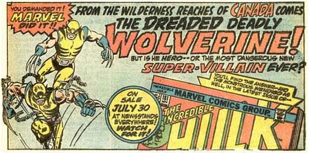 From the wilderness reaches of CANADA comes the dreaded deadly WOLVERINE!