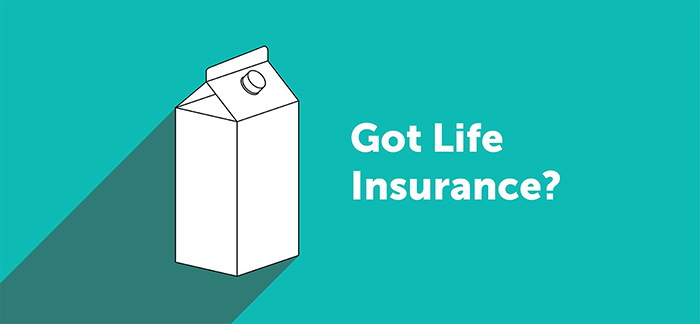 Got life insurance? milk carton for Quotacy blog Term Life Insurance Explained