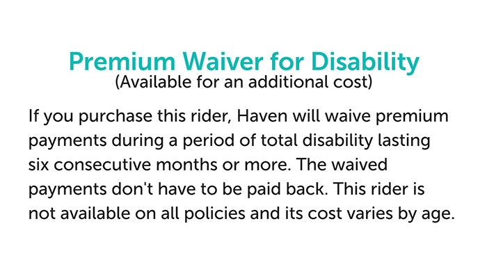 Haven Life premium waiver for disability rider