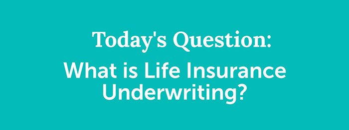 Q&A 16 topic What Is Life Insurance Underwriting? slide