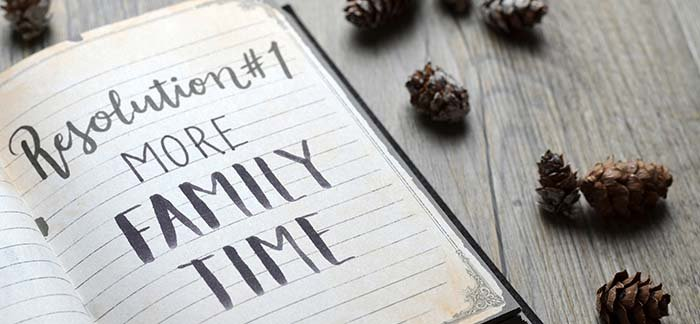 resolution of more family time for Quotacy blog family new years resolutions